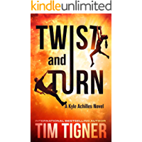 Twist and Turn (Kyle Achilles Book 4)