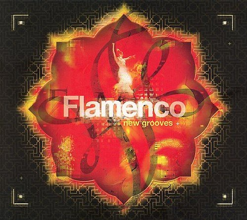 Chill High quality Ranking TOP9 new Sessions: Flamenco Grooves New
