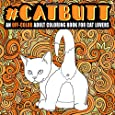Cat Butt: An Off-Color Adult Coloring Book for Cat Lovers
