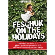 Feschuk on the Holidays