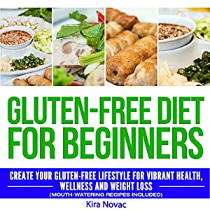 Gluten-Free Diet for Beginners Audiobook