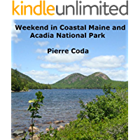 Weekend in Coastal Maine and Acadia National Park