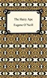 The Hairy Ape, Eugene O'Neill, 1420933493