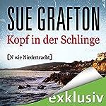 Kopf in der Schlinge: [N wie Niedertracht] (Kinsey Millhone 14)   Sue Grafton