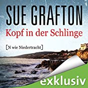 Kopf in der Schlinge: [N wie Niedertracht] (Kinsey Millhone 14) | Sue Grafton