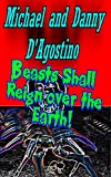 Free eBook - Beasts Shall Reign Over the Earth