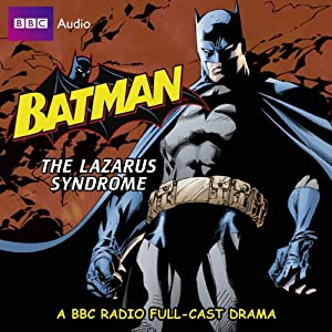 Batman: The Lazarus Syndrome Radio/TV