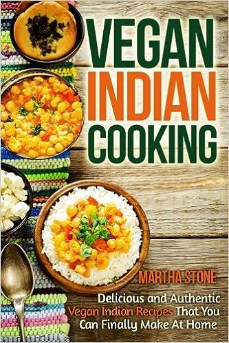 Martha stones vegan indian cooking delicious and authentic vegan martha stones vegan indian cooking delicious and authentic vegan indian pdf forumfinder Gallery
