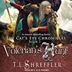 Volcrian's Hunt: Cat's Eye Chronicles Series, Book 3 | T. L. Shreffler