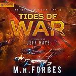 Tides of War: Rebellion, Book 3 | M.R. Forbes