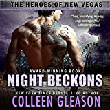 Night Beckons: The Heroes of New Vegas, Book 4