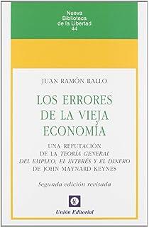 Los errores de la vieja economía: Una refutación de la Teoría General del Empleo,