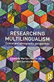 img - for Researching Multilingualism: Critical and ethnographic perspectives book / textbook / text book