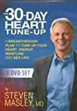THE 30-DAY HEART TUNE-UP (3 DVD Set) (2014) A Breakthrough Plan to Tune Up Your Heart, Energy, Waistline, and Sex Life!