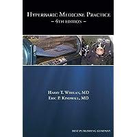 Hyperbaric Medicine Practice 4th Edition