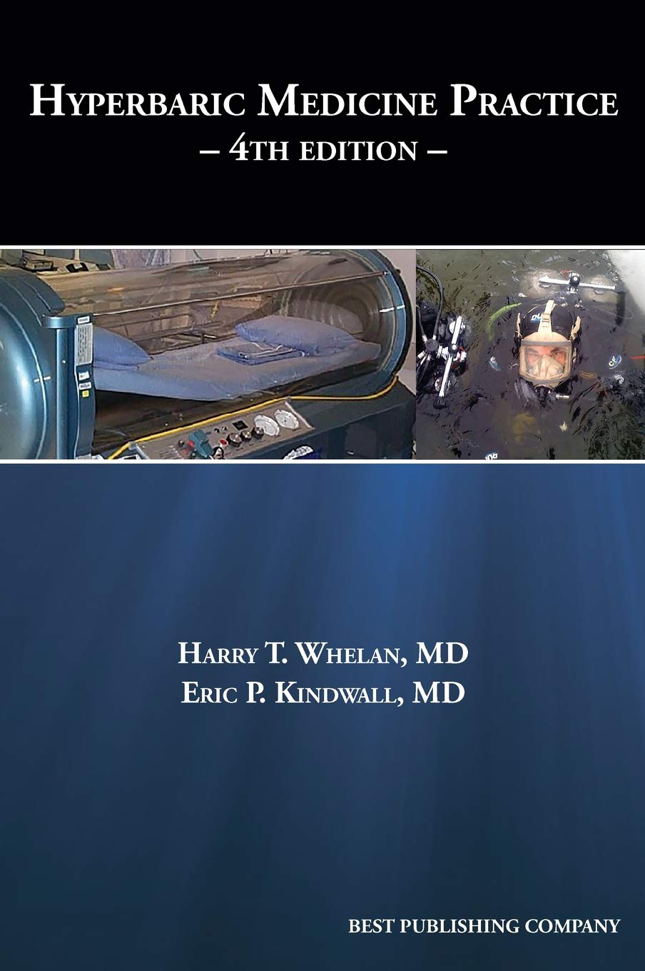 Hyperbaric Medicine Practice 4th Edition by Best Publishing Company
