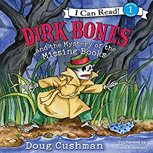 Dirk Bones and the Mystery of the Missing Books Audiobook