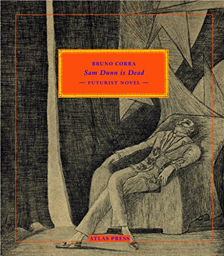 Sam Dunn is Dead: Futurist Novel
