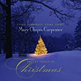 : Come Darkness Come Light: Twelve Songs of Christmas