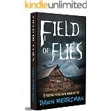 Field of Flies: A terrifying psychological murder thriller