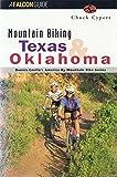 Mountain Biking Texas and Oklahoma (Dennis Coello s America By Mountain Bike Series)