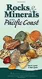 Rocks & Minerals of the Pacific Coast (Adventure Quick Guides)