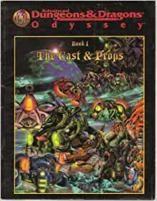 Advanced Dungeons & Dragons Odyssey, Book 1 The Cast & Props: John D