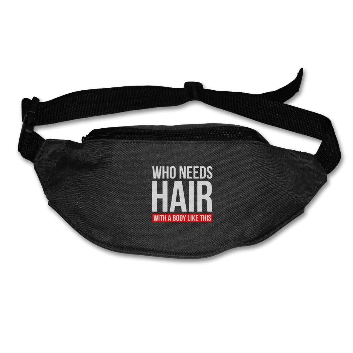 Who Needs Hair With A Body Like This Sport Waist Pack Fanny Pack Adjustable