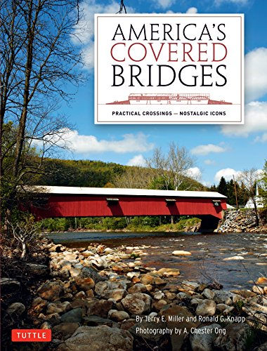America's Covered Bridges: Practical Crossings - Nostalgic Icons ()