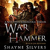 War Hammer: A Nate Temple Supernatural Thriller, Book 8 | Shayne Silvers