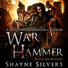 War Hammer: A Nate Temple Supernatural Thriller, Book 8 Audiobook by Shayne Silvers Narrated by Joel Richards