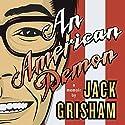 An American Demon: A Memoir Audiobook by Jack Grisham Narrated by Jack Grisham