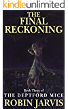 The Final Reckoning (The Deptford Mice Trilogy Book 3)