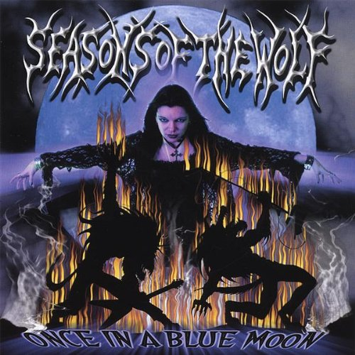 Seasons of the Wolf: Once in a Blue Moon (Audio CD)