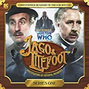 Jago & Litefoot Series 1 | Alan Barnes, Jonathan Morris, Andy Lane, Justin Richards