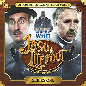 Jago & Litefoot Series 1 Hörbuch