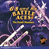 G-8 and His Battle Aces #18: The Death Monsters   Robert J. Hogan