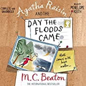 Agatha Raisin and the Day the Floods Came: Agatha Raisin, Book 12 | M. C. Beaton