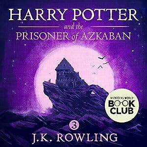 Harry Potter and the Prisoner of Azkaban, Book 3 Audiobook