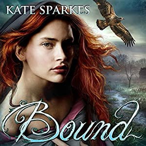 Bound: Bound, Book 1 Hörbuch
