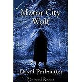 Motor City Wolf