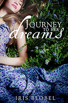 Journey To Her Dreams by [Blobel, Iris]