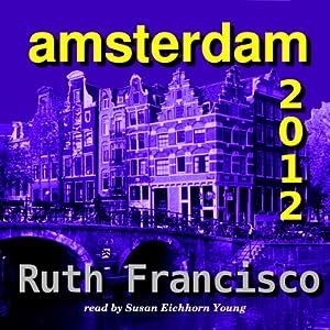 Amsterdam 2012 Audiobook