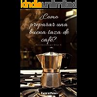 ¿Cómo preparar una buena taza de Café?: Preparación Paso a Paso del Café en cafetera Italiana y (5) cinco tipos de Café…