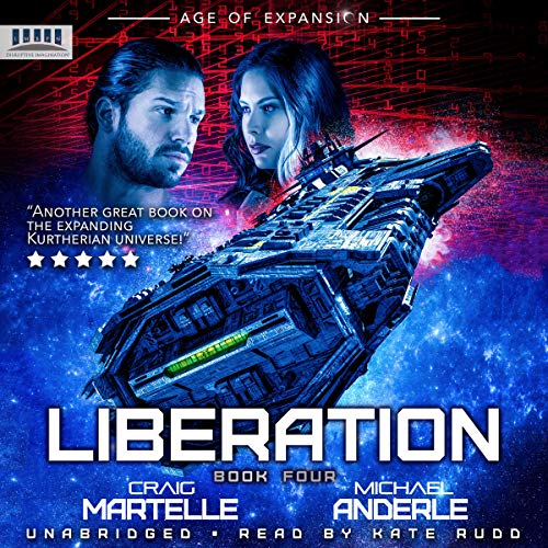 Liberation: Age of Expansion: A Kurtherian Gambit Series (The Bad Company, Book 4)