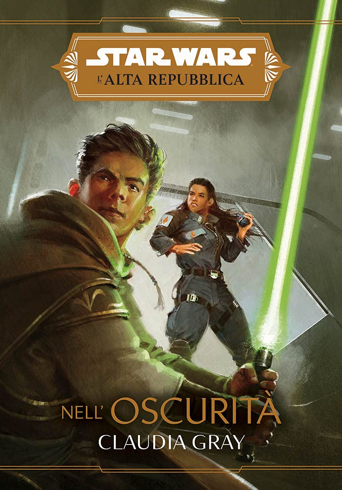 Nell'oscurità. L'Alta Repubblica. Star Wars : Gray, Claudia: Amazon.it:  Libri