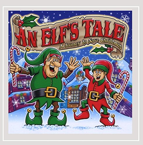 (An Elf's Tale: A Journey to Save Christmas)