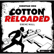 Ebene Null (Cotton Reloaded 32) | Christian Weis