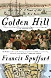 img - for Golden Hill: A Novel of Old New York book / textbook / text book