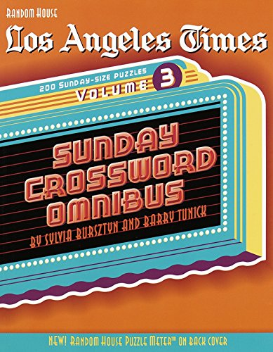 Los Angeles Times Sunday Crossword Omnibus  Vol  3